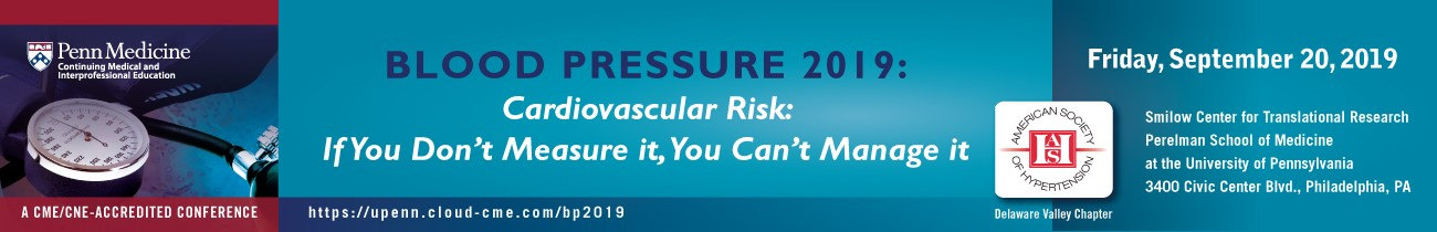 Blood Pressure 2019: Cardiovascular Risk: If You Don't Measure It, You Can't Manage It Banner