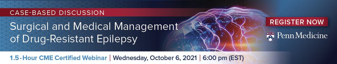 Case-based Discussion: Surgical and Medical Management of Drug-Resistant Epilepsy Banner