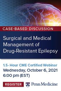 Case Based Discussion: Surgical and Medical Management of Drug-Resistant Epilepsy EM Banner