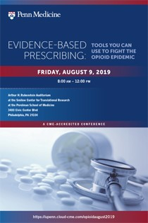 Evidence-Based Prescribing: Tools You Can Use to Fight the Opioid Epidemic - August 9, 2019 Banner
