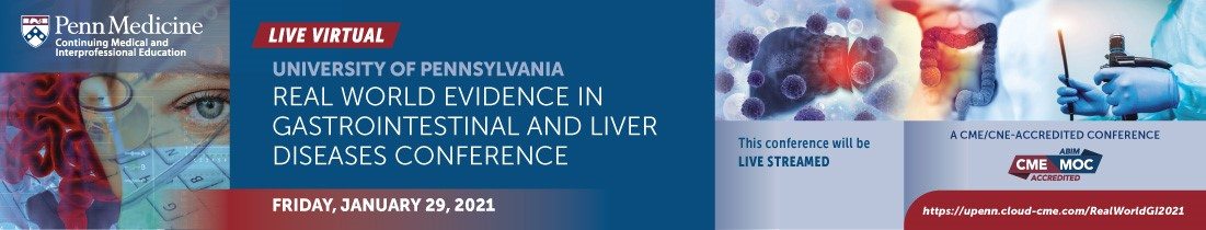 University of Pennsylvania Real World Evidence in Gastrointestinal and Liver Diseases Conference Banner