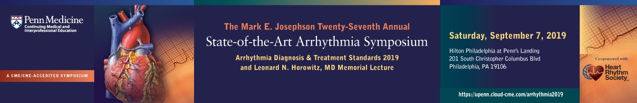 The Mark E. Josephson 27th Annual State-of-the-Art Arrhythmia Symposium Banner