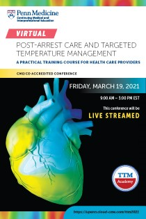 Post-arrest care and Targeted Temperature Management, A Practical Training Course for Health Care Providers 2021 Banner